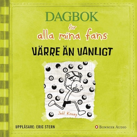 Värre än vanligt : Dagbok för alla mina fans