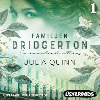 En annorlunda allians: Familjen Bridgerton 1