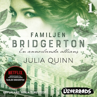 Familjen Bridgerton 1: En annorlunda allians