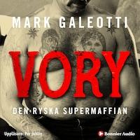 Vory : den ryska supermaffian