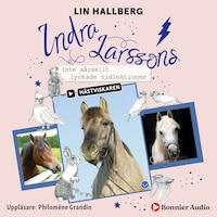 Indra Larssons inte särskilt lyckade ridlektioner