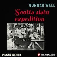 Scotts sista expedition : Polarfärden mot döden