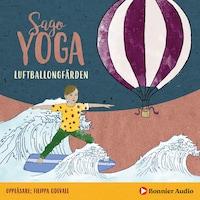 Luftballongfärden : En övning i fysisk yoga