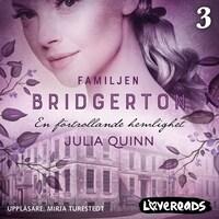 En förtrollande hemlighet: Familjen Bridgerton 3