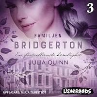 Familjen Bridgerton 3: En förtrollande hemlighet