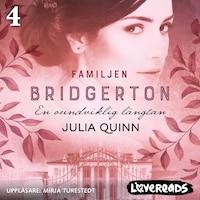 En oundviklig längtan: Familjen Bridgerton 4