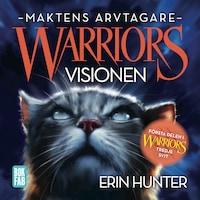 Warriors 3: Visionen