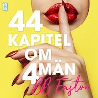 44 kapitel om 4 män