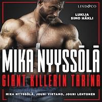 Mika Nyyssölä - Giant Killerin tarina
