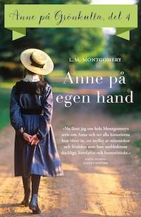 Anne på Grönkulla - Del 4