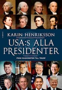 USA:s alla presidenter: Från Washington till Trump