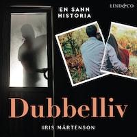 Dubbelliv av Iris Mårtensson
