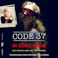 Code 37 - In Gods Naam