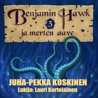 Benjamin Hawk ja merten aave