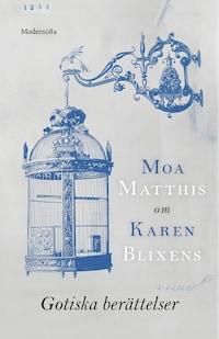 Om Gotiska berättelser av Karen Blixen