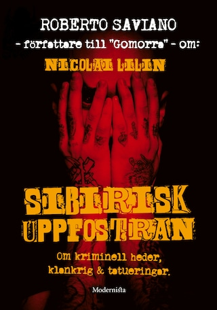 Om Sibirisk uppfostran av Nicolai Lilin