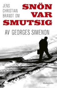 Om Snön var smutsig av Georges Simenon