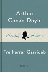 Tre herrar Garrideb (En Sherlock Holmes-novell)
