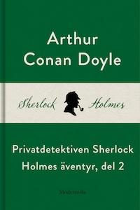 Privatdetektiven Sherlock Holmes äventyr, del 2