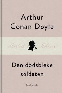 Den dödsbleke soldaten (En Sherlock Holmes-novell)
