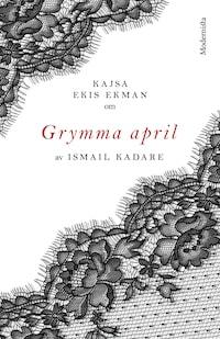 Om Grymma april av Ismail Kadare