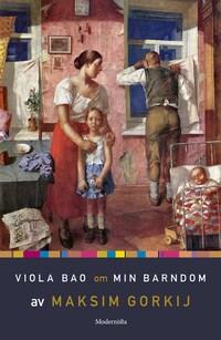 Om Min barndom av Maksim Gorkij