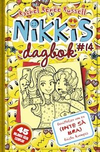 Nikkis dagbok #14: Berättelser om en (INTE SÅ BRA) bästa kompis