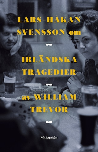 Om Irländska tragedier av William Trevor