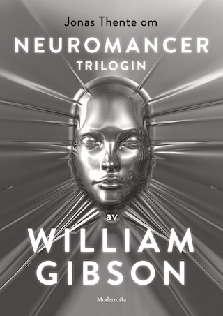 Om Neuromancer-trilogin av William Gibson