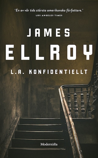 Om L.A. konfidentiellt av James Ellroy