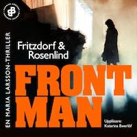 Frontman : En Maria Larsson-thriller