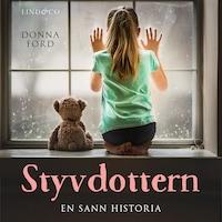 Styvdottern: En sann historia