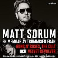 En memoar av trummisen från Guns N' Roses, The Cult och Velvet Revolver