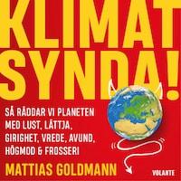Klimatsynda: så räddar vi planeten med lust, lättja, girighet, vrede, avund, högmod & frosseri