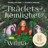 Trädets hemlighet – Wilma