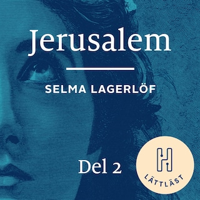 Jerusalem. Del 2 (lättläst) : Att längta hem
