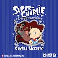 Super-Charlie och gosedjurstjuven av Camilla Läckberg