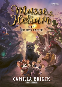 Musse & Helium 5: Den sista kampen