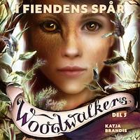 Woodwalkers del 5: I fiendens spår