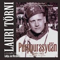 Lauri Törni - Purppurasydän