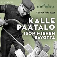 Kalle Päätalo - Ison miehen savotta