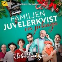 Familjen Juvelerkvist – en julsaga