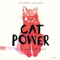 Cat power : Kattens läkande kraft