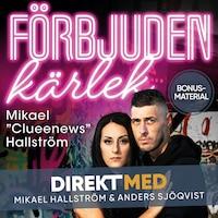 Bonusmaterial: DIREKT MED Mikael Hallström
