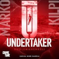 Undertaker 2 - Kuolemanenkeli