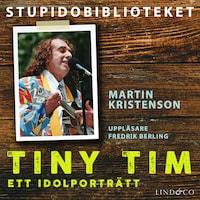 Tiny Tim - ett idolporträtt
