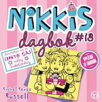 Nikkis dagbok #13: Berättelser om en (INTE SÅ) rolig födelsedag
