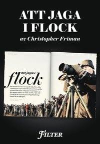 Att jaga i flock - Ett reportage om fågelskådning ur magasinet Filter