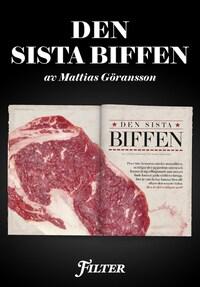 Den sista biffen - Ett reportage om kött ur magasinet Filter
