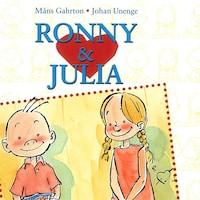 Ronny & Julia vol 1: En historia om en som vill bli omtyckt